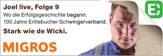 Joel live, Folge 9 - Wo die Erfolgsgeschichte begann: 100 Jahre Entlebucher Schwingerverband.