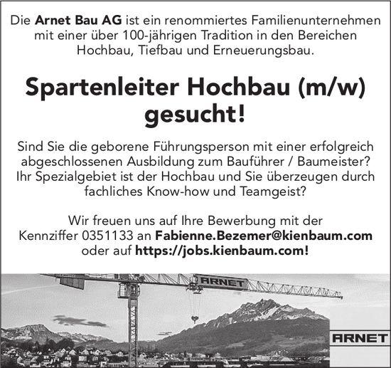 Spartenleiter Hochbau (m/w), Arnet Bau AG, gesucht