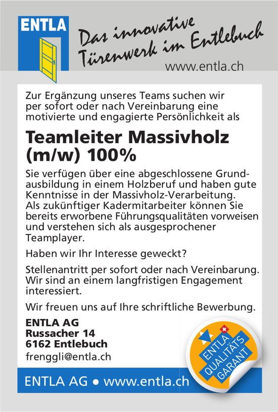 Teamleiter Massivholz (m/w) 100%, ENTLA AG, Entlebuch, gesucht