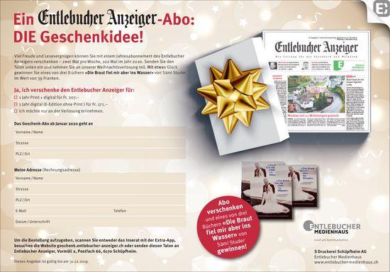Ein Entlebucher Anzeiger-Abo: DIE Geschenkidee!
