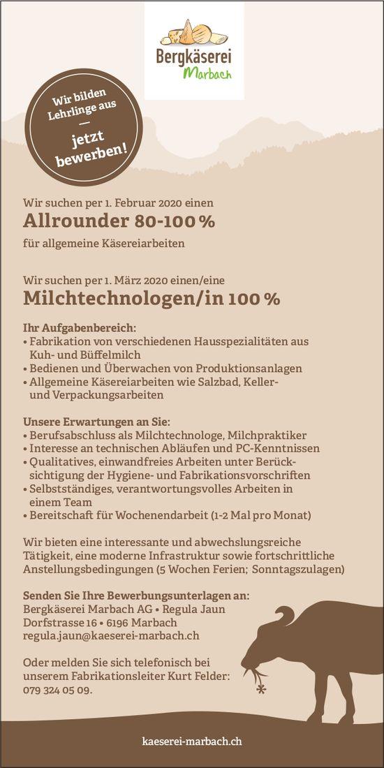 Allrounder 80-100% & Milchtechnologen/in 100%, Bergkäserei Marbach AG, Gesucht