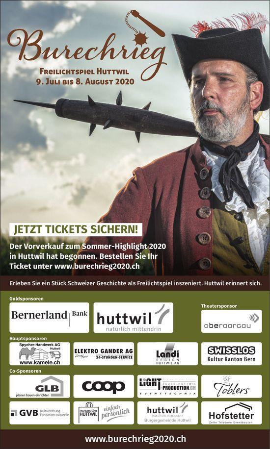 Freilichtspiel Burechrieg, 9. Juli bis 8. August, Huttwil