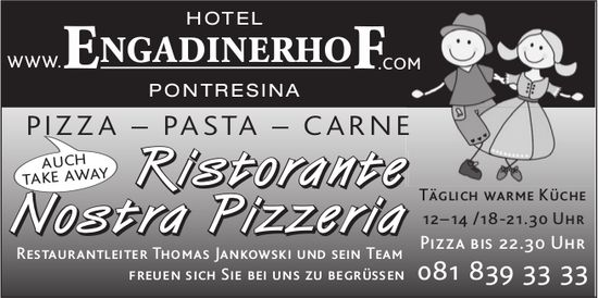 Ristorante Nostra Pizzeria Engadinerhof