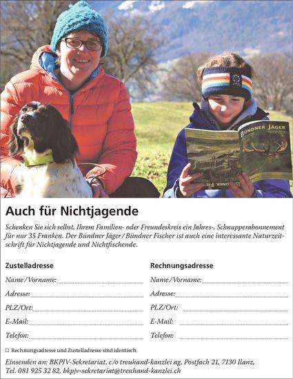 Auch für Nichtjagende: Bündner Jäger / Bündner Fischer