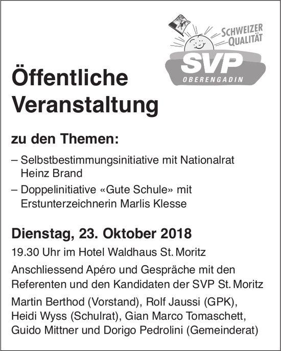 SVP - Öffentliche Veranstaltung, 23. Oktober, Hotel Waldhaus St. Moritz