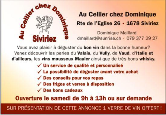 Au Cellier chez Dominique, Siviriez, service de qualité- possibilité de déguster avant votre achat