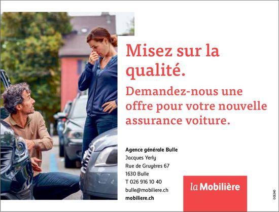 La Mobilière, Bulle, Demandez-nous une offre pour votre nouvelle assurance voiture.