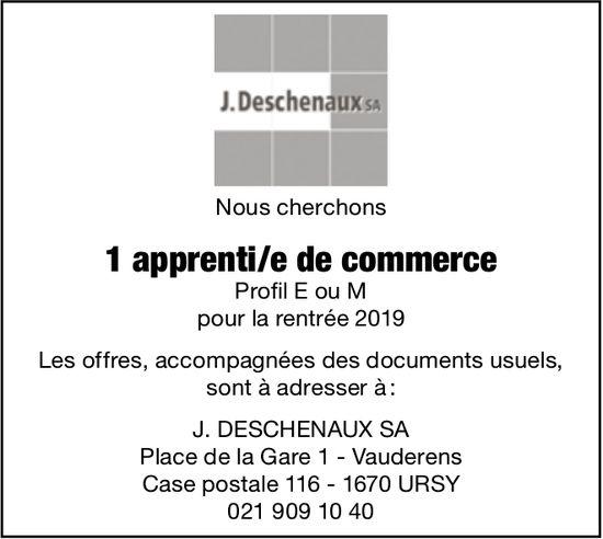 1 apprenti/e de commerce Profil E ou M, J,Deschenaux SA, Vauderens, recherché