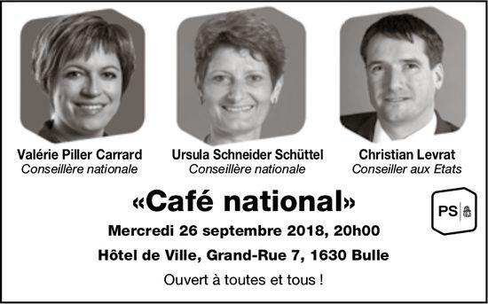 Café national, 26 septembre, Hôtel de Ville, Bulle