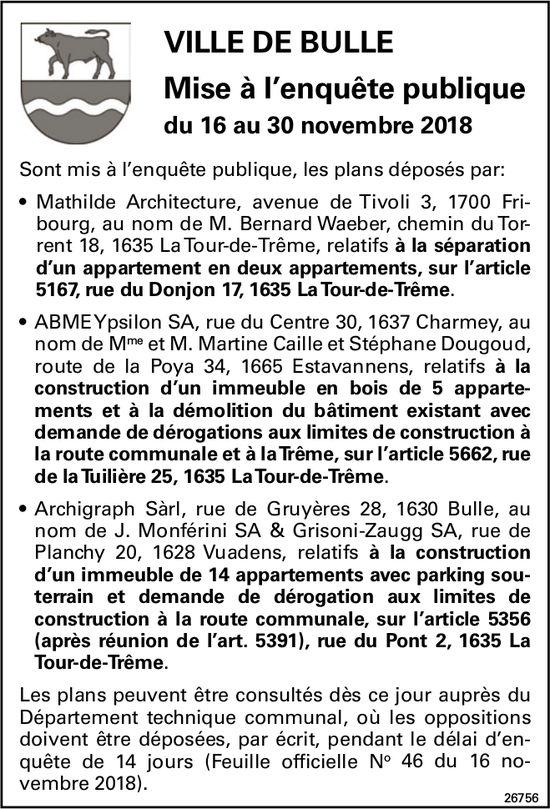 Mise à l'enquête publique du 16 au 30novembre2018, Ville de Bulle