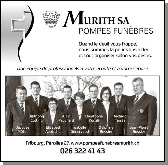 MURITH SA POMPES FUNÈBRES, Fribourg, Une équipe professionnel à votre écoute