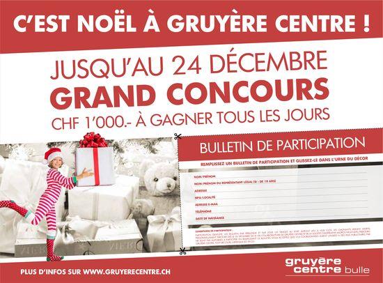 NOËL À GRUYÈRE CENTRE - JUSQU'AU 24 DÉCEMBRE GRAND CONCOURS CHF 1'000.- À GAGNER TOUS LES JOURS