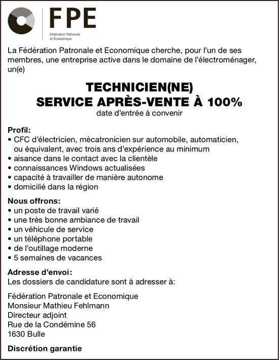 TECHNICIEN(NE) SERVICE APRÈS-VENTE À 100%, Fédération Patronale et Économique, Bulle, recherché