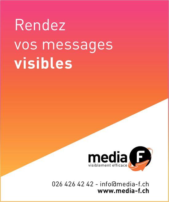 Media F - Rendez vos messages visibles
