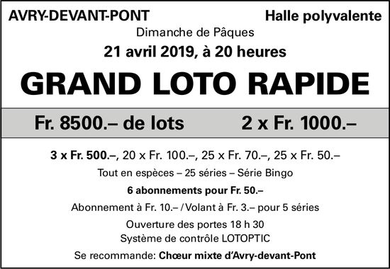 GRAND LOTO RAPIDE, 21 avril, Halle polyvalente, Avry-devant-Pont