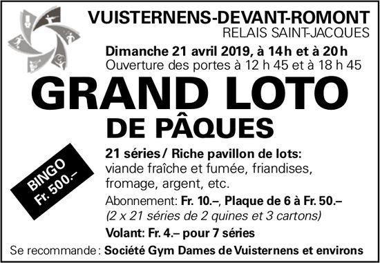 GRAND LOTO DE PÂQUES, 21 avril, Relais Saint-Jacques, Vuisternens-devant-Romont