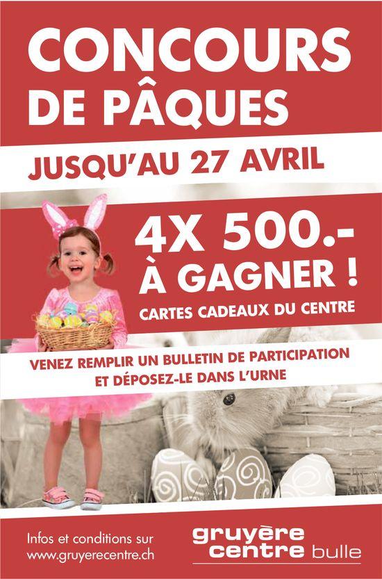 Gruyère Centre, Bulle, Concours de Pâques jusqu'au 27 avril