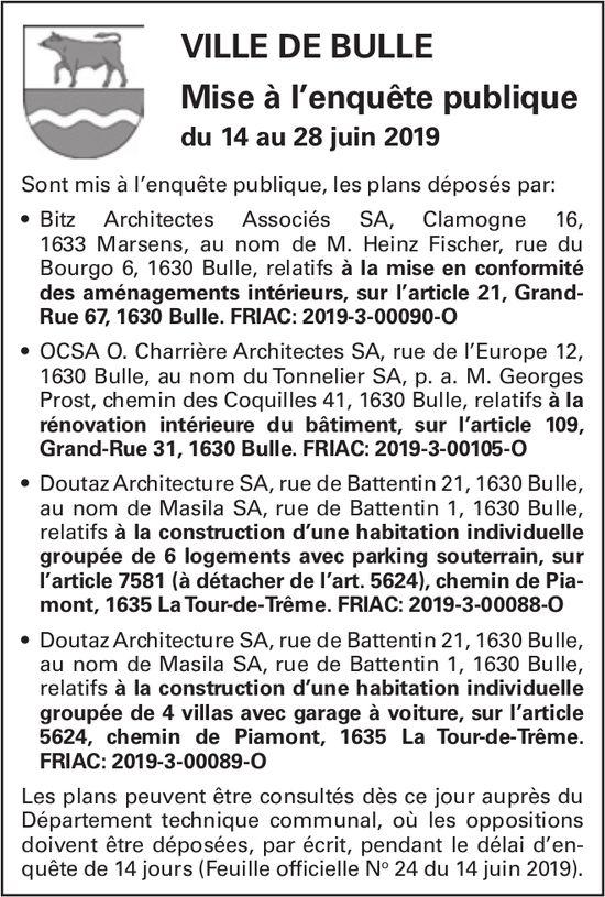 Mise à l'enquête publique du 14 au 28juin2019 - Ville de Bulle