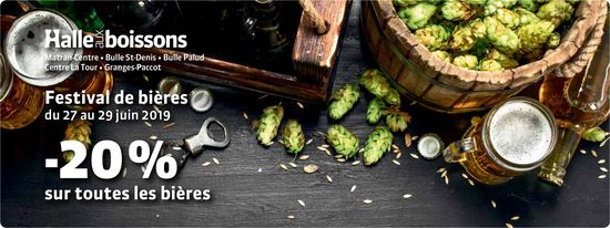 Halle aux boissons - Festival de bière du 27 au 29 juin -20% sur toutes les bières