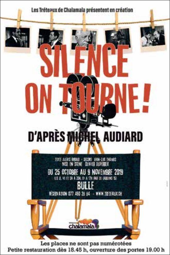 SILENCE ON TOURNE!, 25 OCTOBRE AU 9 NOVEMBRE, BULLE