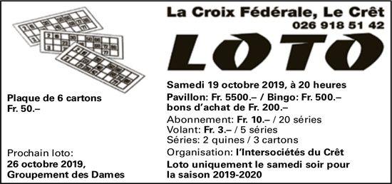 LOTO, 19 octobre, La Croix Fédérale, Le Crêt