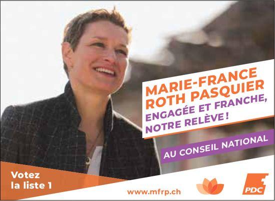 LISTE 1 - ROTH PASQUIER ENGAGÉE ET FRANCHE, NOTRE RELÈVE! AU CONSEIL NATIONAL