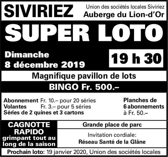 SUPER LOTO, 8 décembre, Auberge du Lion d'Or, Siviriez