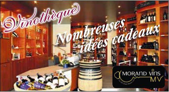 MORAND VINS Vinothèque - Nombreuse idées cadeaux