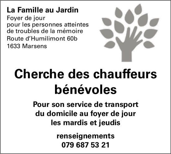 Cherche des chauffeurs bénévoles, La famille du jardin, Marsens