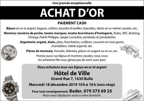 ACHAT D'OR, 18 décembre, Hôtel de Ville, Bulle