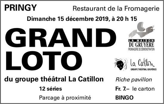 GRAND LOTO, 15 décembre, Restaurant de la Fromagerie, Pringy