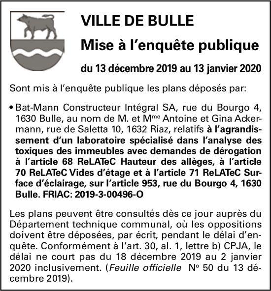 Mise à l'enquête publique du 13 décembre 2019 au 13 janvier 2020 - Ville de Bulle