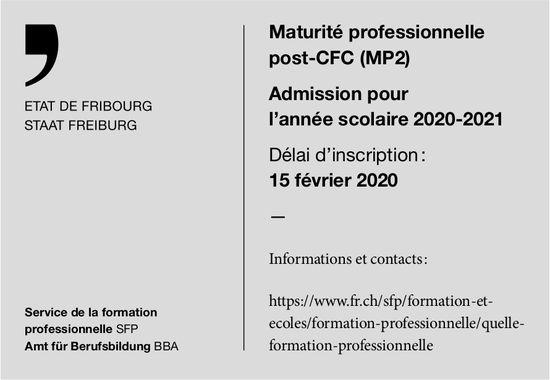 Maturité professionnelle post-CFC (MP2), ETAT DE FRIBOURG, Recherché