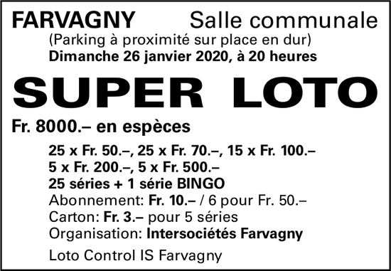 SUPER LOTO, 26 janvier, Salle communale, Farvagny