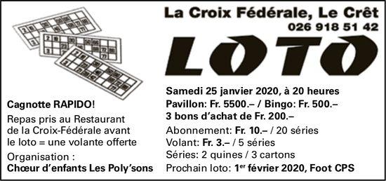 LOTO, 25 janvier, La Croix Fédérale, Le Crêt