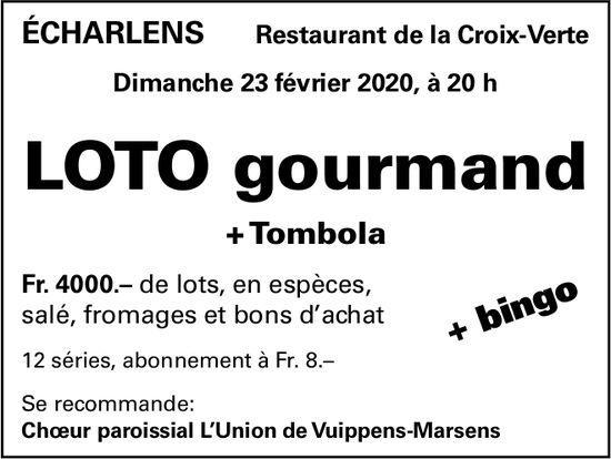 LOTO gourmand, 23 février, Restaurant de la Croix-Verte, Écharlens