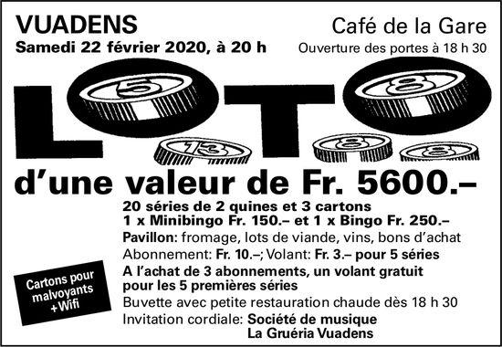 LOTO, 22 février, Café de la Gare, Vuadens
