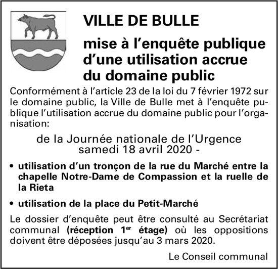 Mise à l'enquête publique d'une utilisation accrue du domaine public - Ville de Bulle