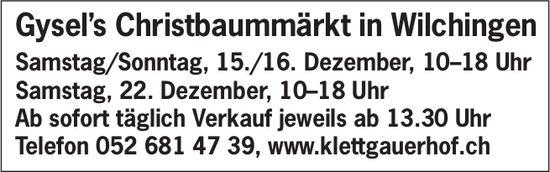 Gysel's Christbaummärkt, 15./16. + 22. Dezember, in Wilchingen