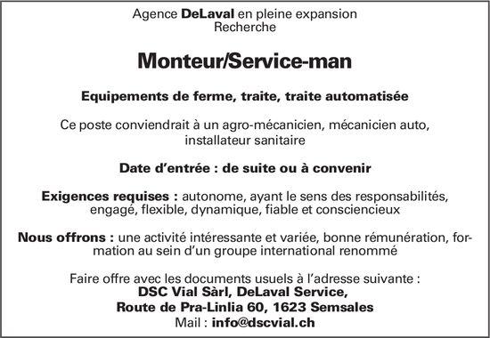 Monteur/Service-man, DSC Vial Sàrl, DeLaval Service, Semsales, recherché