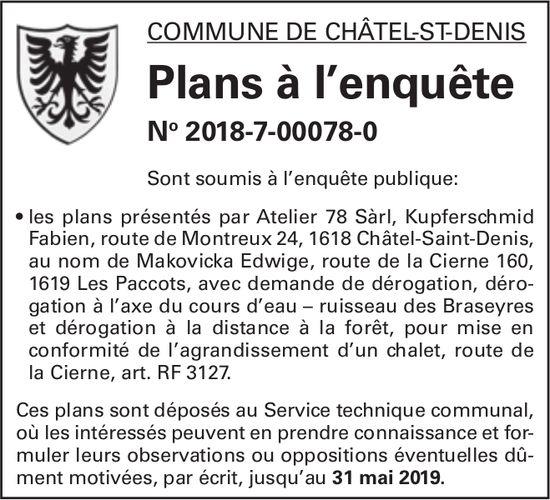 Plans à l'enquête No 2018-7-00078-0 - Commune de Châtel-St-Denis