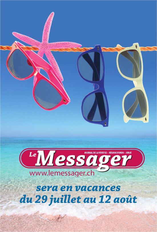 Le Messager - sera en vacances du 29 juillet au 12 août
