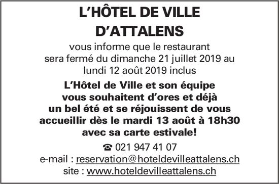 L'HÔTEL DE VILLE D'ATTALENS, sera fermé du 21 juillet au 12 août