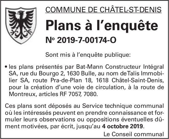 Commune de Châtel-St-Denis - Plans à l'enquête No 2019-7-00174-O