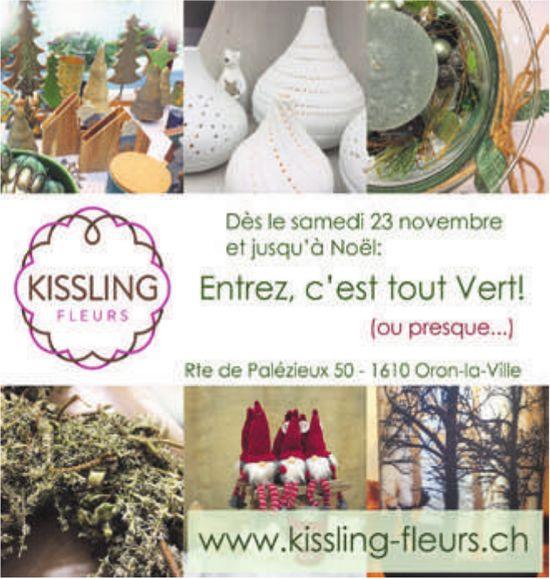 KISSLING FLEURS, Oron-la-Ville, Dès le samedi 23 novembre Entrez, c'est tout Vert ou presque