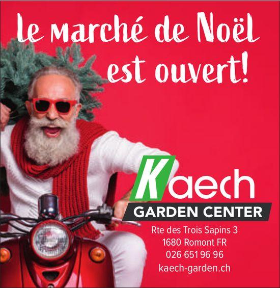 Kaech Garden Centre, Le marché de Noël est ouvert!