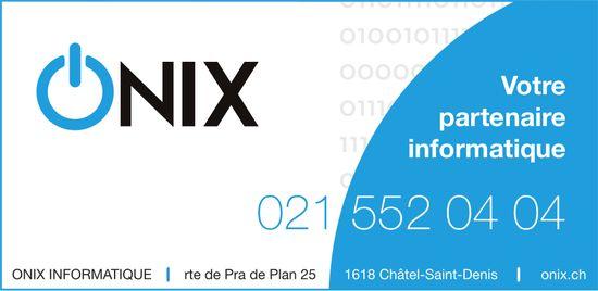 ONIX INFORMATIQUE, Châtel-St-Denis, Votre partenaire informatique