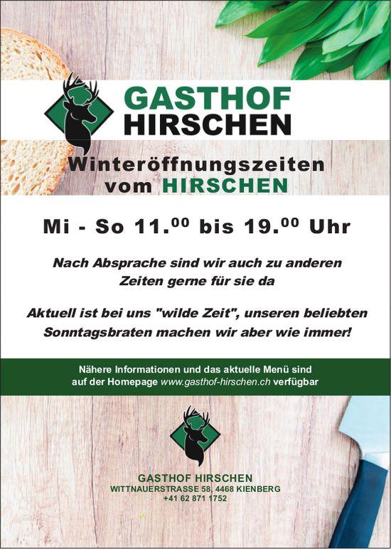 GASTHOF HIRSCHEN - Winteröffnungszeiten vom HIRSCHEN