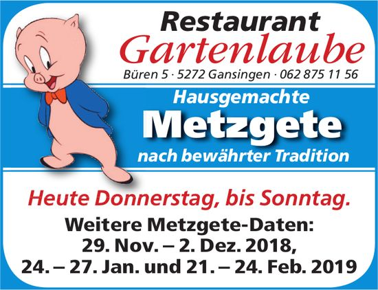 Restaurant Gartenlaube, Gansingen - Hausgemachte Metzgete Heute Donnerstag bis Sonntag