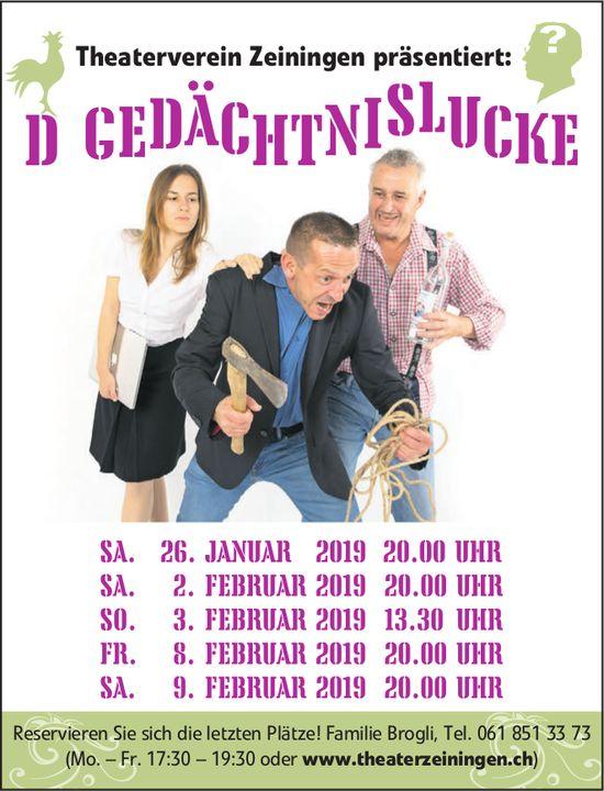 """Theaterverein Zeiningen präsentiert: """"D Gedächtnislucke"""", Aufführungsdaten"""